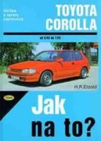 Kniha TOYOTA COROLLA /64 - 121 PS a diesel/ 5/83 - 7/92